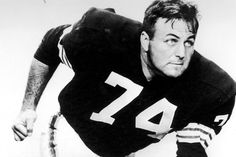 Mike McCormack- Offensive Tackle/Defensive Lineman- (1951, 1954-1962)