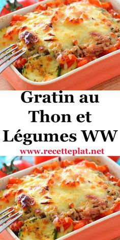 WW Tuna and Vegetable Gratin Batch Cooking, Healthy Cooking, Cooking Time, Low Carb Recipes, Cooking Recipes, Healthy Recipes, Plats Weight Watchers, Weigh Watchers, My Best Recipe