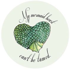 Mermaid heart quote