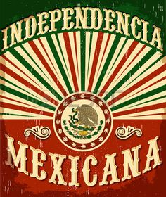 44671190-independencia-mexicana--mexican-independence-vintage-poster-design--mexican-flag-patriotic-colors.jpg (379×450)