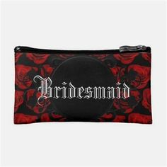 Shop Gothic Red Roses Victorian Wedding Bridesmaid Cosmetic Bag created by My_Wedding_Bliss. Personalize it with photos & text or purchase as is! Bridesmaid Makeup Bag, Bridesmaid Tote Bags, Bridesmaid Gifts, Romantic Wedding Gifts, Gifts For Wedding Party, Party Gifts, Wedding Ideas, Custom Makeup Bags, Personalized Makeup Bags