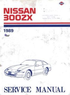 1988 nissan 300zx service and repair manual fairlady z fairlady rh pinterest com nissan 300zx shop manual nissan 300zx service manual download