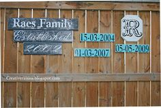 Fence Decor ~ Family Signs ~ (without bdays though for safety)