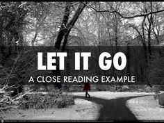"""Let It Go"": An example of a close reading lesson created with song lyrics (from Falling in Love With Close Reading--Lehman and Roberts)."