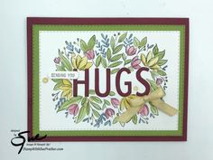 Sending You A Hug, Get Well Cards, Pretty Cards, Flowers Nature, Gift Certificates, Cool Cards, Soft Colors, Stampin Up Cards, Free Gifts