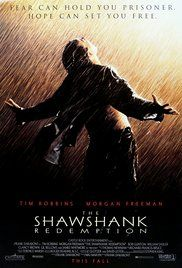 The Shawshank Redemption - Two imprisoned men bond over a number of years, finding solace and eventual redemption through acts of common decency.