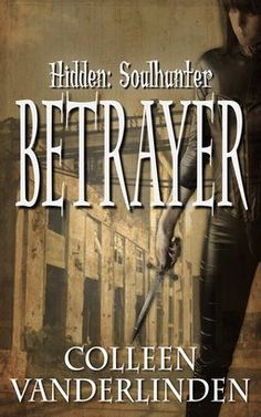 """Betrayer   by Colleen Vanderlinden PDF Downlaod Betrayer    by Colleen Vanderlinden Epub Download Betrayer    PDF Download Betrayer    ebook download Colleen Vanderlinden Betrayer  audiobook download Betrayer    Colleen Vanderlinden mp3 download Betrayer    by Colleen Vanderlinden mobi Download"""