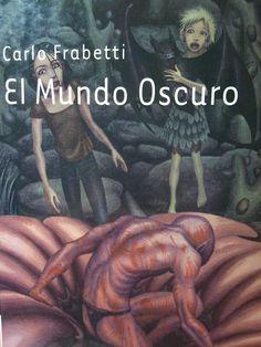 Mundo oscuro. Carlo Frabetti. Quinto libro de la colección mundo flotante