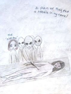 Maybe from one of Liz's appointments with Dr. (The Dream Journal from Sanitarium Magazine issue real alien abductions Aliens History, Aliens And Ufos, Ancient Aliens, Alien Theories, Conspiracy Theories, Unexplained Mysteries, Dream Journal, Alien Abduction, Alien Art