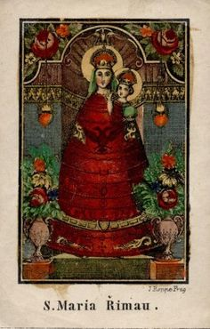 S. Maria Rimau A 19th century holy card of the statue of Our Lady of Loreto inŘímov, Czech Republic.