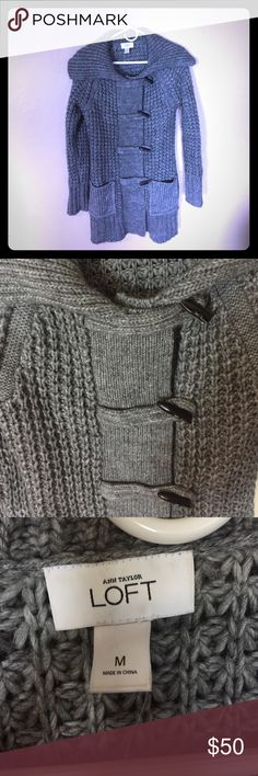Anne Taylor Loft Sweater Beautiful NWOT loft grey Sweater with black toggles. Never worn and is in perfect condition. I love this Sweater however it isn't my size and has just been in my closet for too long.Non smoker & non pet home! Bundle and Save 10% 👌🏼 Top Rated Seller ⭐️⭐️⭐️⭐️⭐️ LOFT Sweaters