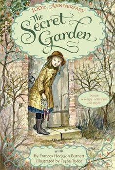 The Secret Garden - Frances Hodgson Burnett : Illustrations by Tasha Tudor. I remember growing up my mom would read this story to my siblings and me. Great memories with this book!