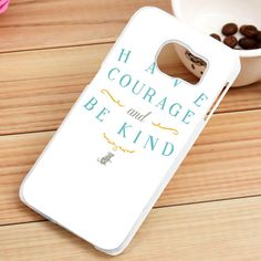 Disney Cinderella Have Courage and Be Kind Samsung Galaxy S3, S4, S5, S6, S6 Edge, S7 Case - gogolfnw