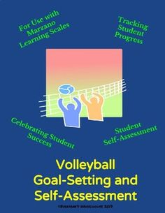 Volleyball Unit Goal-Setting and Self-Assessment Rubric Formative Assessment, Self Assessment, Physical Education Lesson Plans, Learning Goals, Goal Planning, Teacher Tools, Rubrics, Students, The Unit