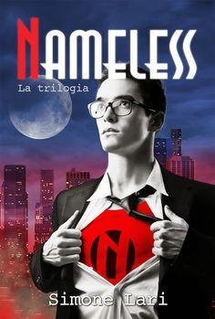 Nameless - La Trilogia, di Simone Lari