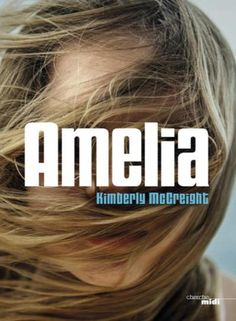 Amelia, Kimberly McCreight   Addict Culture