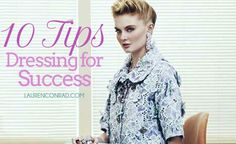 Great tips for those that are beginning the job hunt! 9 to 5 Chic: 10 Style Tricks That Show You Mean Business.
