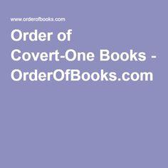 Order of Covert-One Books - OrderOfBooks.com