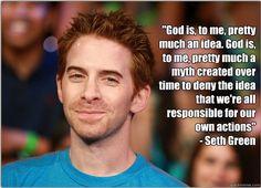#seth green #religion #god #atheist #atheism