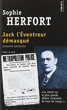 Jack l'éventreur démasqué : L'enquête définitive de Sophie Herfort http://www.amazon.fr/dp/2757808648/ref=cm_sw_r_pi_dp_hqF1wb0B2Q2KA