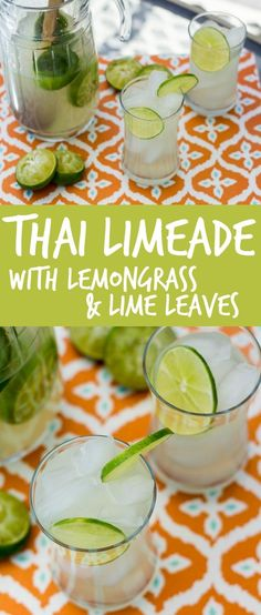 Lime leaf and lemongrass infused simple syrup provides a fresh twist and a bright flavor to this Thai style Limeade!