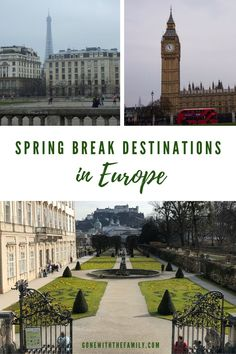 Tired of beaches and theme parks for spring break? Plan a trip to Europe instead! These 10 recommendations for spring break destinations in Europe are fun and family-friendly any time of the year but in March and April you will find them less crowded AND less expensive! | Gone with the Family | #familytravel #europe #springbreak