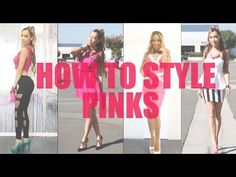 Fashion Statement : How to Style Pinks
