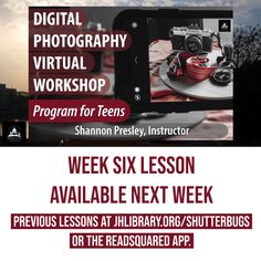 SUMMER READING PROGRAM UPDATE: The Week Six lesson for the Digital Photography Virtual Workshop for Teens will be available next week. In the meantime, catch up on previous videos at jhlibrary.org/shutterbugs, jhlibrary.readsquared.com, YouTube, Facebook Watch or IGTV! 📸🐞