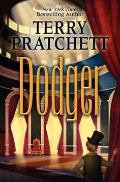 Dodger by Terry Pratchett || In an alternative version of Victorian London, a seventeen-year-old Dodger, a cunning and cheeky street urchin, unexpectedly rises in life when he saves a mysterious girl, meets Charles Dickens, and unintentionally puts a stop to the murders of Sweeny Todd.