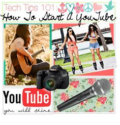 """""""Tech Tips 101 - How To Start A YouTube Channel"""" by newest-tippers-in-town ❤ liked on Polyvore"""