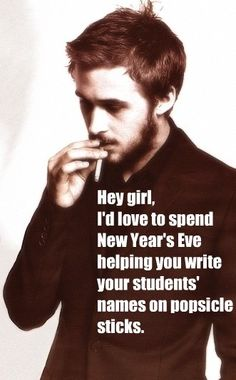 Hilarious!  I knew they had to have a Ryan Gosling teacher meme.