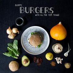 Burgers with all the Yum things