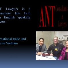 ANT Lawyers is a Vietnamese law firm with English speaking lawyers. international trade and taxes in Vietnam   Regularly update international manufacturer. http://slidehot.com/resources/tax-and-trade-in-viet-nam.29504/