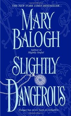 Slightly Dangerous by Mary Balogh, http://www.amazon.com/dp/044024112X/ref=cm_sw_r_pi_dp_XmdOqb1G7WVEA