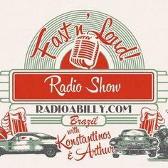 Fast 'n' Load Radio Show 3-4-18 with DJS Konstantinos and Athur from Greece at Radioabilly #Radioabilly #RockabillyDJ #RockabillySong #Greece #Brazil