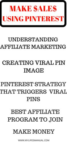 Make sales using Pinterest. Learn the basic of affiliate marketing. How to create viral pins. how to trigger pins to go viral and know the affiliate programs to join for beginners. (afflink)