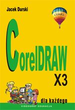 CorelDRAW X3 Dla każdego, Jacek Durski Coreldraw, Illustration, Illustrations