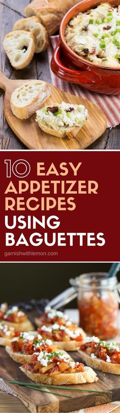 Need an appetizer for your next party? Grab a baguette at the store and whip up any one of these 10 Easy Appetizer Recipes using Baguettes! #appetizers #partyfood