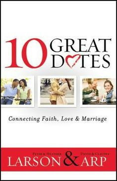 Pin by lisa mitchell on hubby training how to books pinterest the nook book ebook of the 10 great dates connecting faith love marriage by peter larson heather larson david arp claudia arp fandeluxe Choice Image