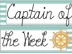 "Nautical Themed ""Captain of the Week"" Sign"