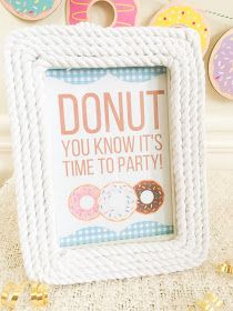 Free donut themed printables. Great donut printables for a birthday party. Donut birthday sign.