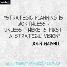 Like this quote - important to remember when looking at your #strategicplanning