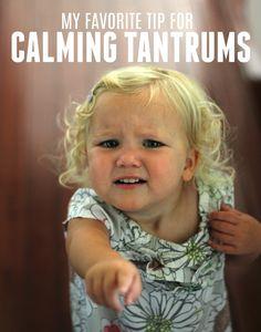 My Favorite Tip for Calming Toddler Tantrums