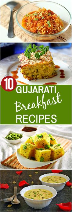 Did you ever feel like skipping your breakfast just because it was too boring and ordinary? Given here are 10 delicious Gujarati breakfast recipes you must try