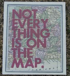 map, sign, wall art, home, decor, twisted j Map wall decor with Not Everything Is On The Map quote. 12X10