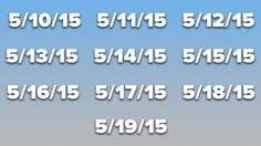 From May 10 through May 19, each day, when read in the U.S. style of Month/Day/Year, will be a palindrome.