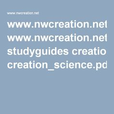 www.nwcreation.net studyguides creation_science.pdf