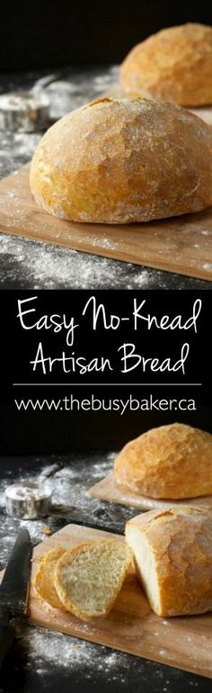 The Busy Baker: Easy No-Knead Artisan Bread