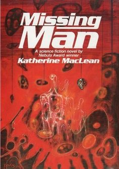 Missing Man by Katherine Anne MacLean http://www.bookscrolling.com/the-most-award-winning-science-fiction-fantasy-books-of-1976/