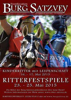 Ritterfestspiele zu Pfingsten auf Burg Satzvey: http://duesseldorf-fuer-kinder.de/ausflugsziele/wo/burg-satzvey siehe auch http://www.burgsatzvey.de/veranstaltungen/ritterfestspiele-pfingsten/